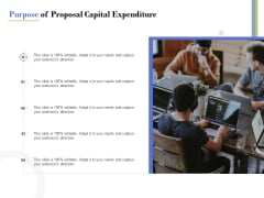 Capex Proposal Template Purpose Of Proposal Capital Expenditure Structure PDF