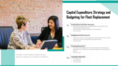 Capital Expenditure Strategy And Budgeting For Fleet Replacement Ppt PowerPoint Presentation Gallery Templates PDF