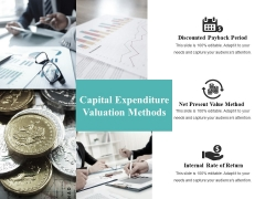 Capital Expenditure Valuation Methods Ppt PowerPoint Presentation Show Format