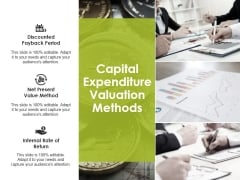 Capital Expenditure Valuation Methods Ppt PowerPoint Presentation Styles Influencers