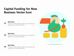 Capital Funding For New Business Vector Icon Ppt PowerPoint Presentation File Ideas PDF