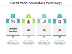 Capital Market Assumptions Methodology Ppt PowerPoint Presentation Styles Graphics Template Cpb