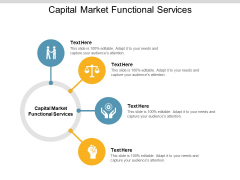 Capital Market Functional Services Ppt PowerPoint Presentation Infographic Template Visuals Cpb Pdf