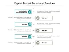 Capital Market Functional Services Ppt PowerPoint Presentation Infographics Icons Cpb Pdf
