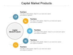 Capital Market Products Ppt PowerPoint Presentation Pictures Background Images Cpb