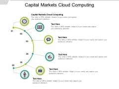 Capital Markets Cloud Computing Ppt PowerPoint Presentation Layouts Styles Cpb