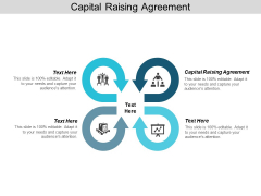 Capital Raising Agreement Ppt PowerPoint Presentation Show Infographics Cpb