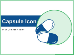 Capsule Icon Drug Medication Pharmacy Ppt PowerPoint Presentation Complete Deck