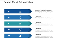 Captive Portal Authentication Ppt PowerPoint Presentation Slides Graphics Design Cpb