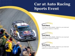 Car At Auto Racing Sports Event Ppt PowerPoint Presentation Layouts Graphics PDF