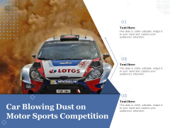 Car Blowing Dust On Motor Sports Competition Ppt PowerPoint Presentation Outline Inspiration PDF