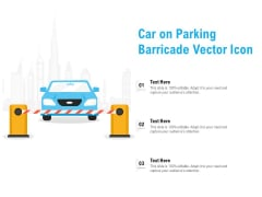 Car On Parking Barricade Vector Icon Ppt PowerPoint Presentation Model Graphics