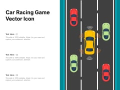 Car Racing Game Vector Icon Ppt PowerPoint Presentation Icon Show PDF