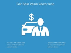 Car Sale Value Vector Icon Ppt PowerPoint Presentation File Background Image PDF