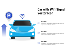 Car With Wifi Signal Vector Icon Ppt PowerPoint Presentation Layouts Graphic Tips