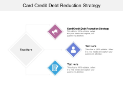 Card Credit Debt Reduction Strategy Ppt PowerPoint Presentation Gallery Graphics Tutorials Cpb