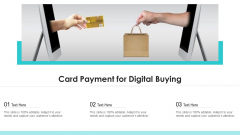 Card Payment For Digital Buying Ppt PowerPoint Presentation File Tips PDF