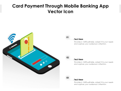 Card Payment Through Mobile Banking App Vector Icon Ppt PowerPoint Presentation Infographics Templates PDF