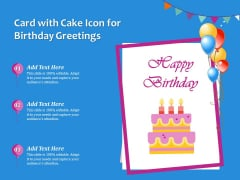 Card With Cake Icon For Birthday Greetings Ppt PowerPoint Presentation Gallery Graphics Tutorials PDF