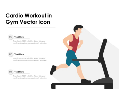 Cardio Workout In Gym Vector Icon Ppt PowerPoint Presentation File Designs PDF