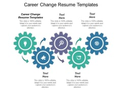 Career Change Resume Templates Ppt PowerPoint Presentation Pictures Files