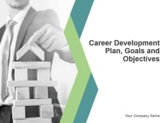 Career Development Plan Goals And Objectives Powerpoint Presentation Slides