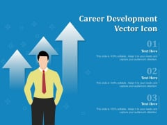 Career Development Vector Icon Ppt PowerPoint Presentation Slides Guidelines