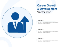 Career Growth And Development Vector Icon Ppt PowerPoint Presentation Infographics Brochure