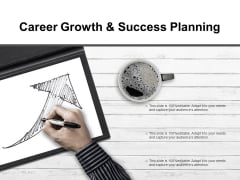Career Growth And Success Planning Ppt PowerPoint Presentation Summary Tips