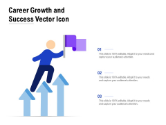 Career Growth And Success Vector Icon Ppt PowerPoint Presentation Infographics Graphic Tips PDF