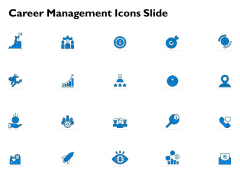 Career Management Icons Slide Ppt PowerPoint Presentation Outline Diagrams