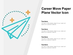 Career Move Paper Plane Vector Icon Ppt PowerPoint Presentation File Slide Download
