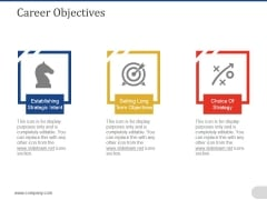 Career Objectives Ppt PowerPoint Presentation Model Template