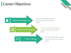 Career Objectives Ppt PowerPoint Presentation Styles Deck