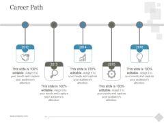 Career Path Ppt PowerPoint Presentation Infographic Template