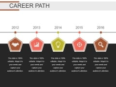 Career Path Template 1 Ppt PowerPoint Presentation Example 2015