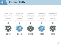 Career Path Template 1 Ppt PowerPoint Presentation Gallery