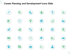Career Planning And Development Icons Slide Growth Ppt PowerPoint Presentation Infographics Tips