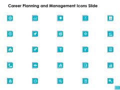 Career Planning And Management Icons Slide Growth Ppt PowerPoint Presentation Infographics Inspiration