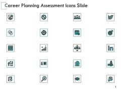 Career Planning Assessment Icons Slide Growth Ppt PowerPoint Presentation Professional Demonstration