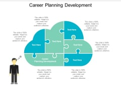 Career Planning Development Ppt PowerPoint Presentation Ideas Background Image Cpb