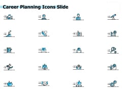 Career Planning Icons Slide Ppt PowerPoint Presentation Styles Icons
