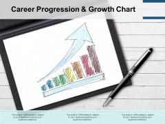 Career Progression And Growth Chart Ppt PowerPoint Presentation Professional Design Inspiration