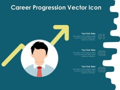 Career Progression Vector Icon Ppt PowerPoint Presentation Summary Guide