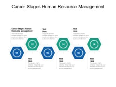 Career Stages Human Resource Management Ppt PowerPoint Presentation Ideas Mockup Cpb