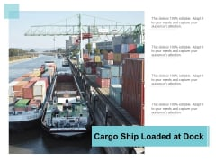 Cargo Ship Loaded At Dock Ppt Powerpoint Presentation Outline Picture