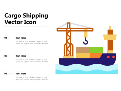 Cargo Shipping Vector Icon Ppt PowerPoint Presentation Layouts Graphics Tutorials PDF