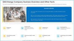 Case Study Become Market Leader Renewable Reliable Energy GEO Energy Company Business Overview And Other Facts Infographics PDF