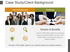 Case Study Client Background Template 2 Ppt PowerPoint Presentation Model Demonstration