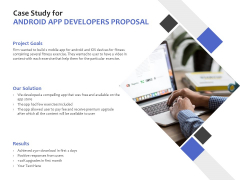 Case Study For Android App Developers Proposal Ppt PowerPoint Presentation Styles Clipart